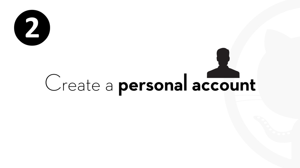 Create a personal account ❷