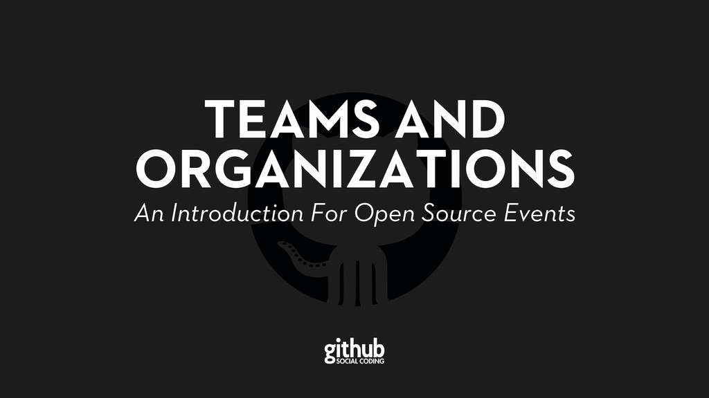 TEAMS AND ORGANIZATIONS An Introduction For Ope...