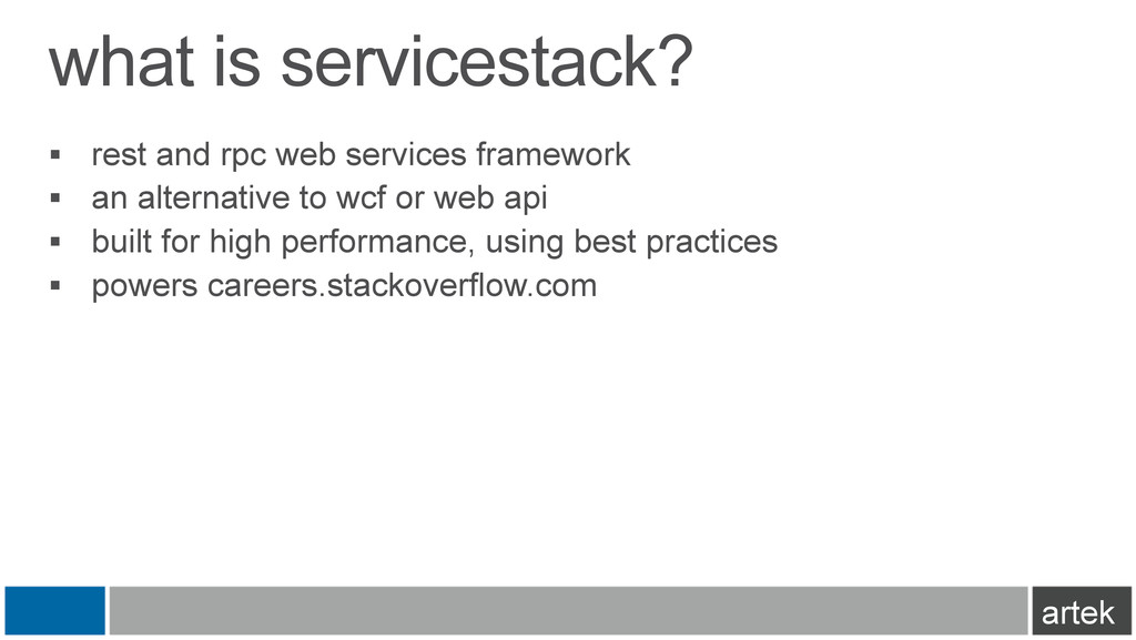 what is servicestack? §  rest and rpc web serv...