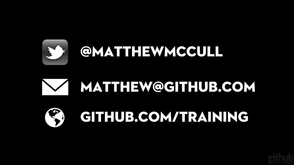 @matthewmccull matthew@github.com github.com/tr...