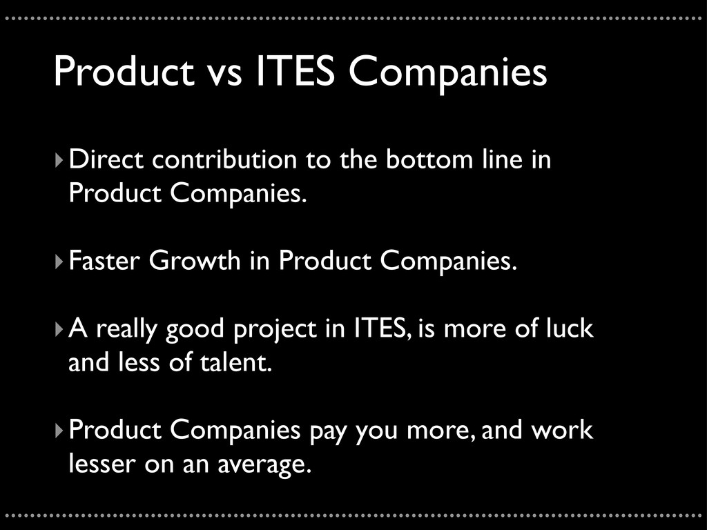 Product vs ITES Companies ‣Direct contribution ...