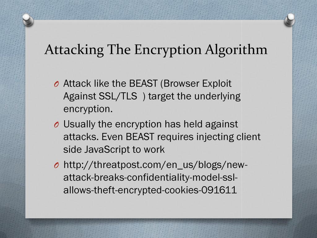 Attacking The Encryption Algorithm O Attack lik...