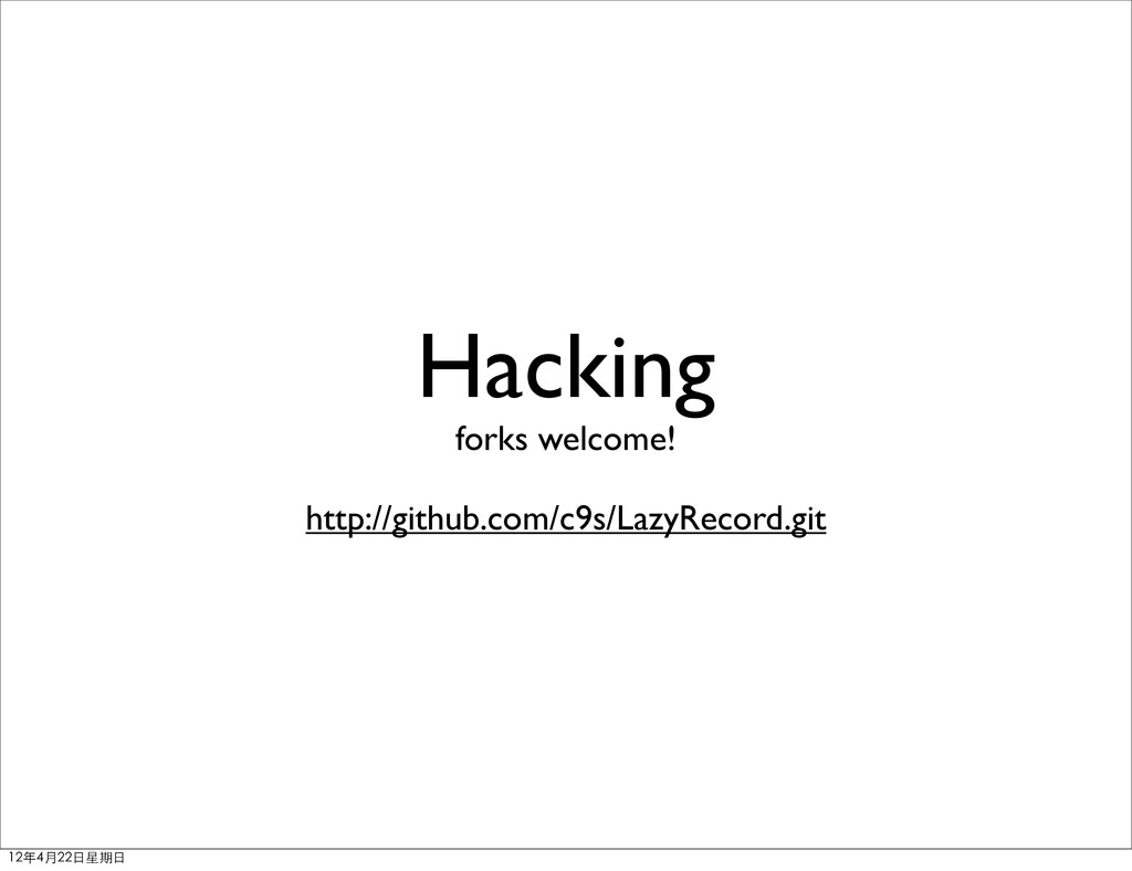 Hacking forks welcome! http://github.com/c9s/La...