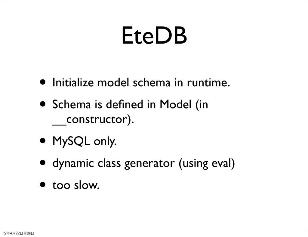 EteDB • Initialize model schema in runtime. • S...