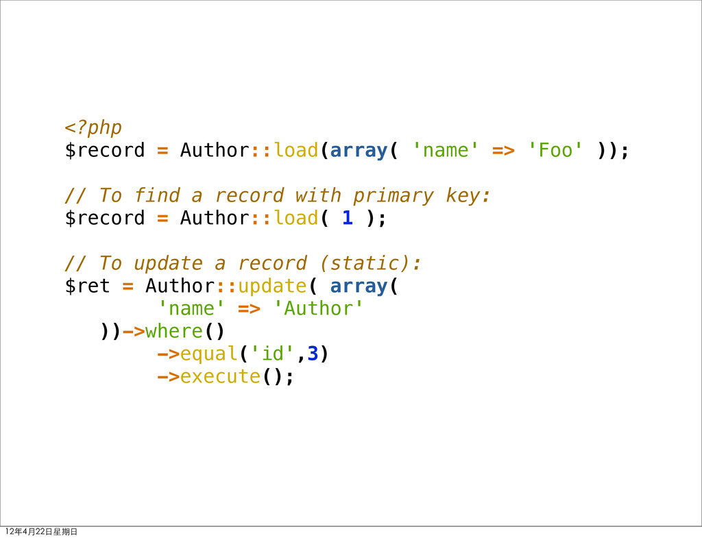 <?php $record = Author::load(array( 'name' => '...