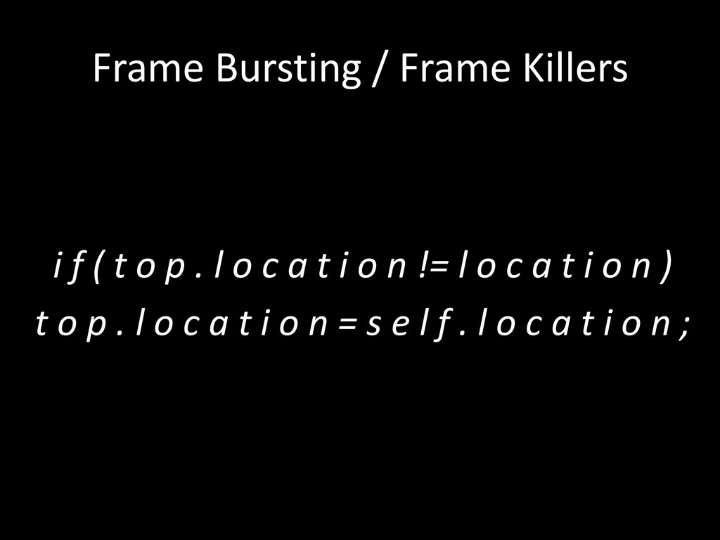 Frame Bursting / Frame Killers i f ( t o p . l ...