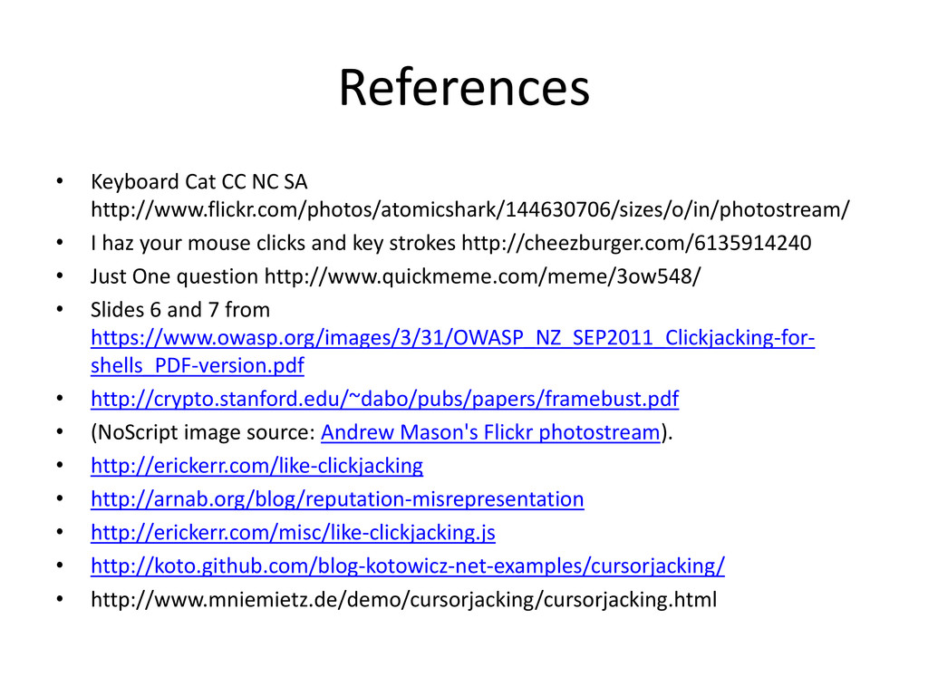 References • Keyboard Cat CC NC SA http://www.f...