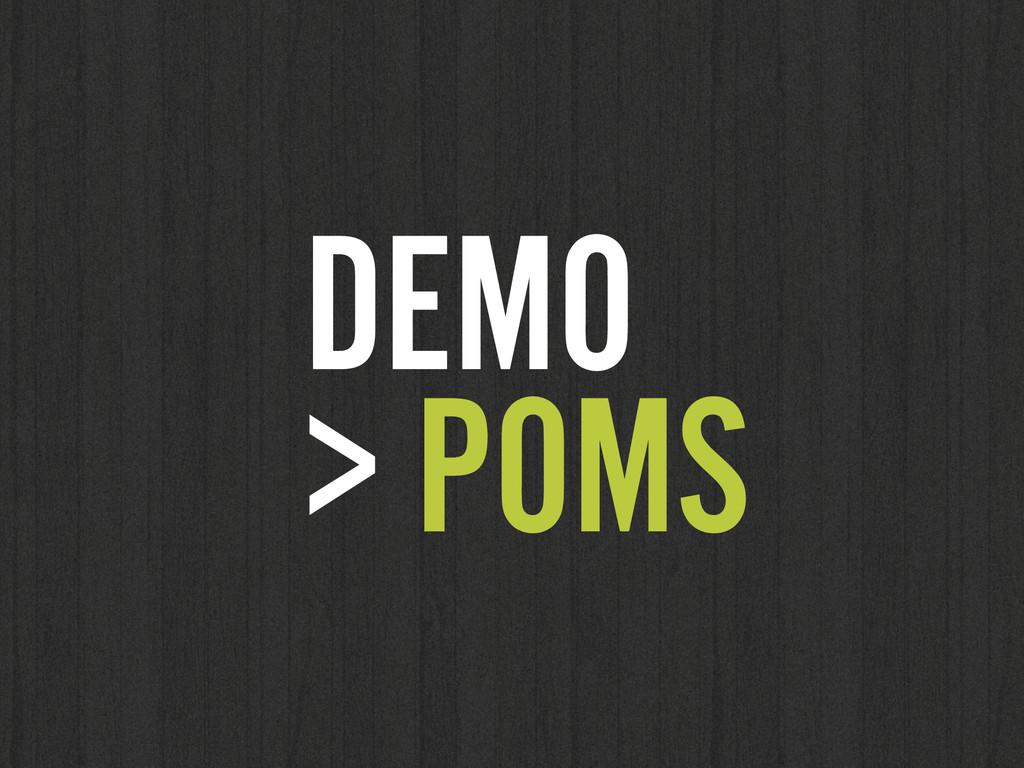 DEMO  > POMS