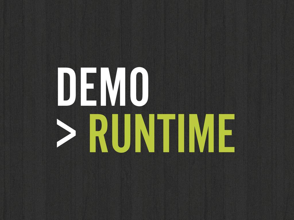 DEMO  > RUNTIME
