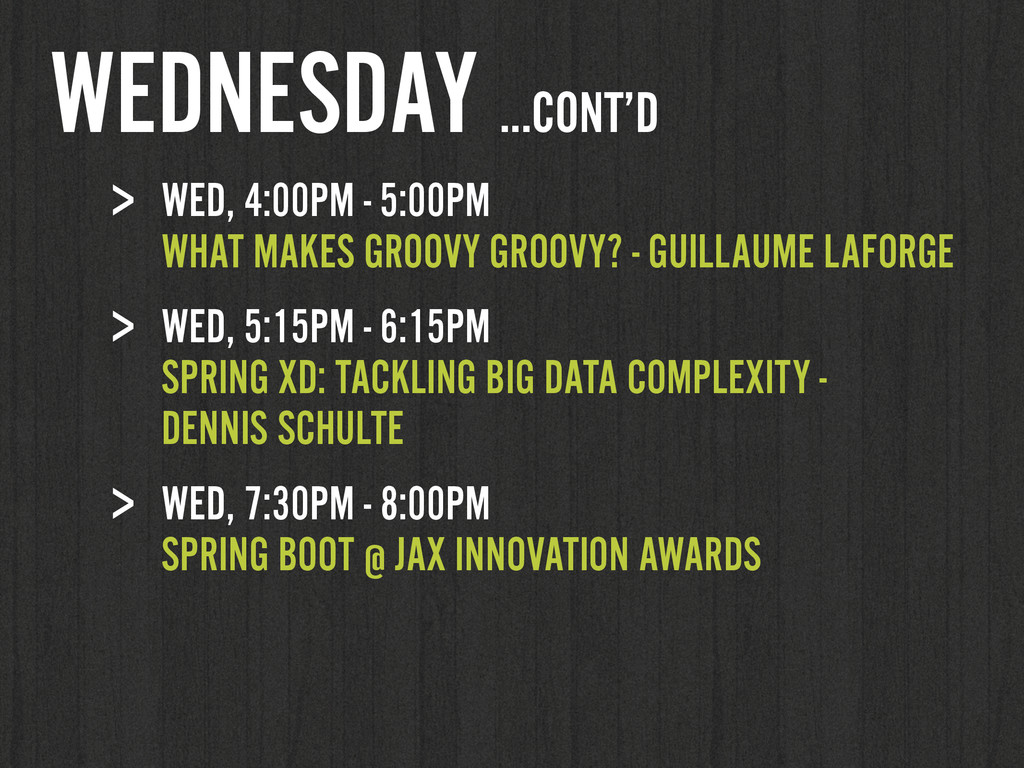 > WED, 4:00PM - 5:00PM WHAT MAKES GROOVY GROOV...
