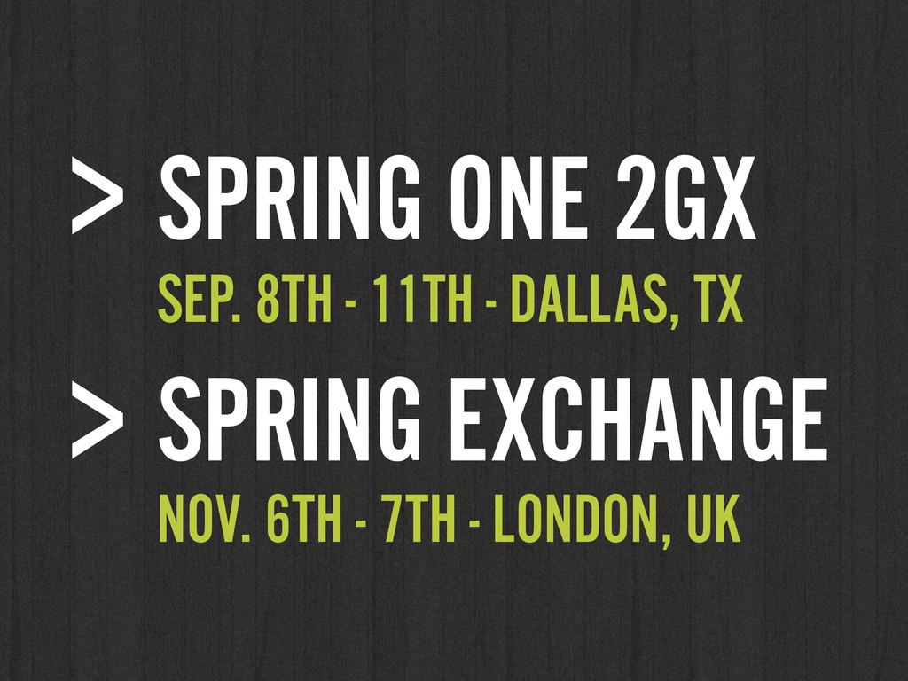 > SPRING ONE 2GX SEP. 8TH - 11TH - DALLAS, TX ...