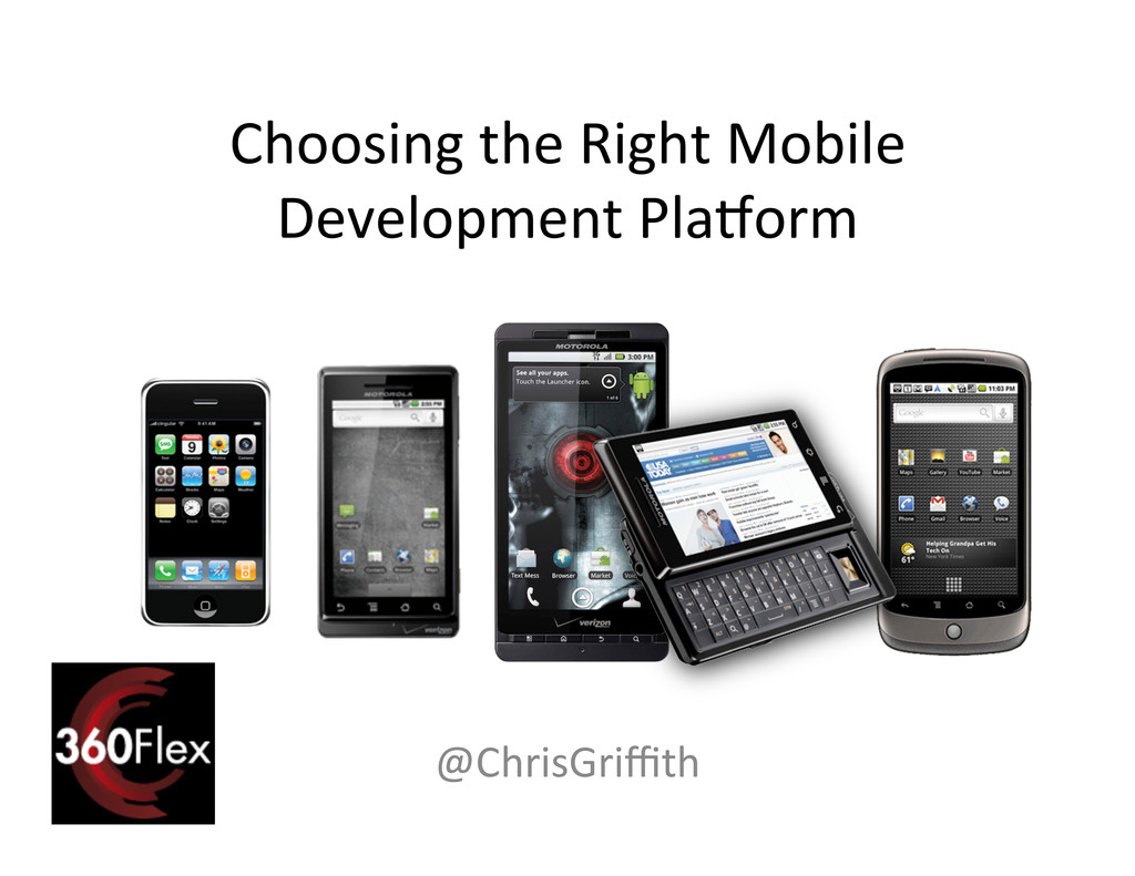 Choosing the Right Mobile  Developm...