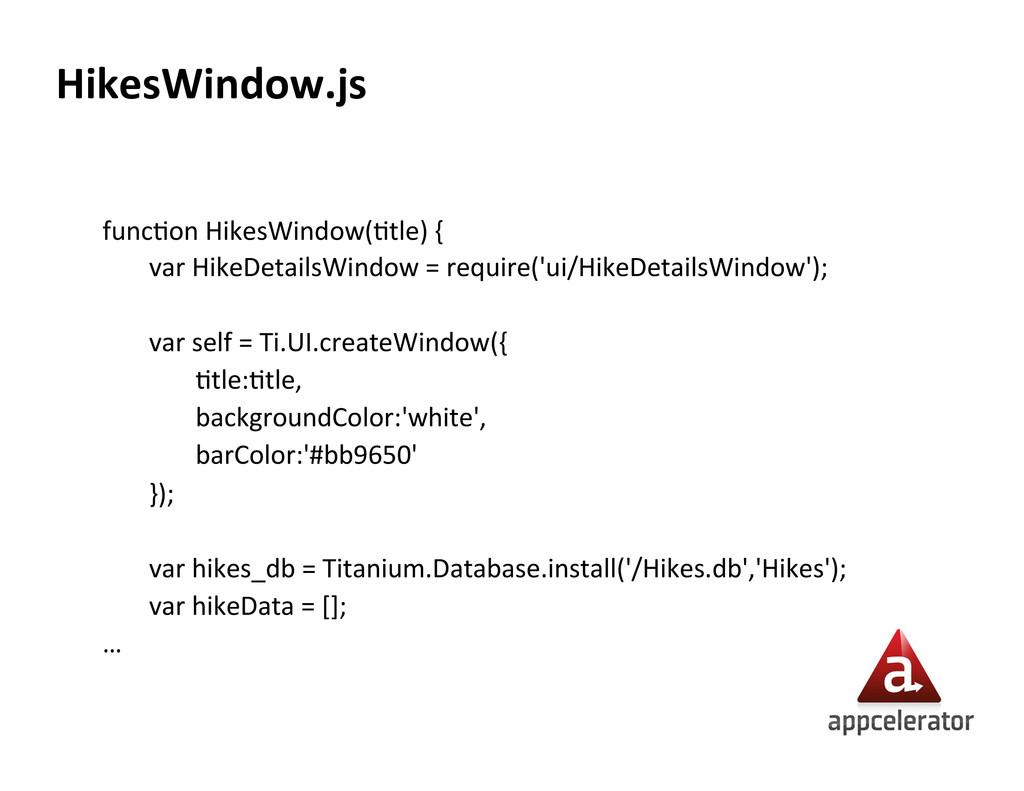HikesWindow.js  funcXon HikesWindow(Xtle)...