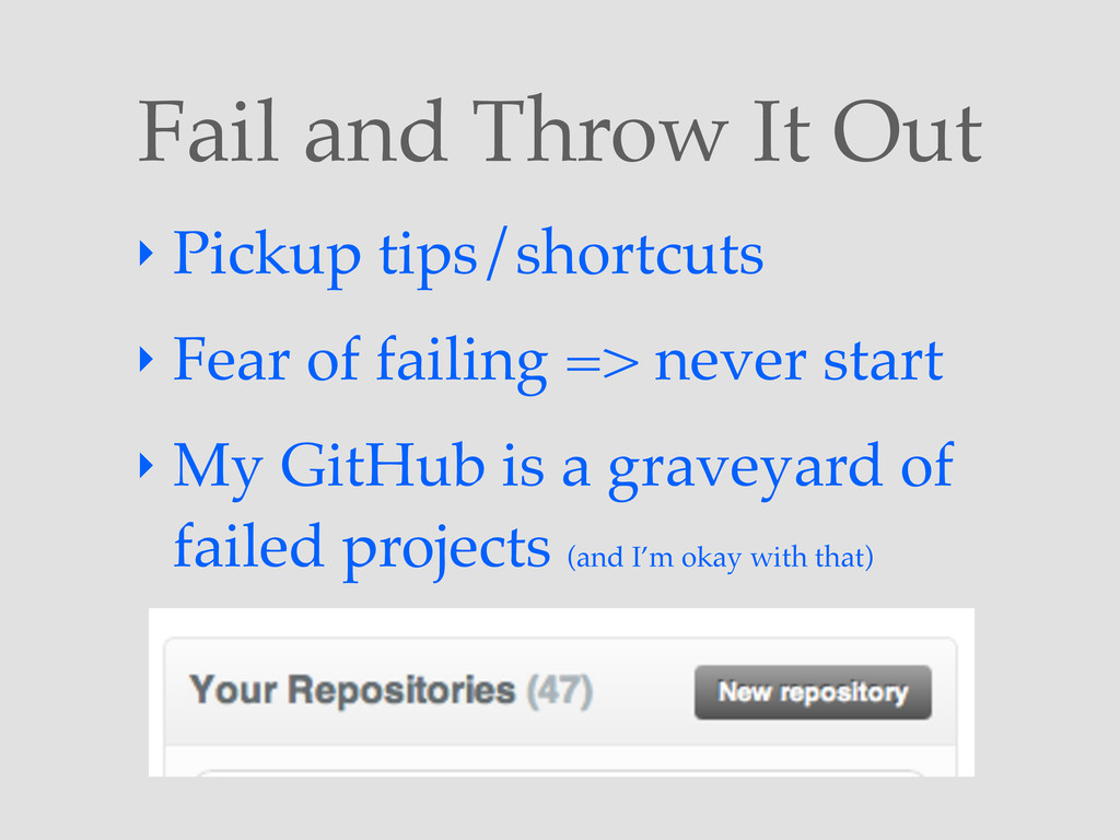 Fail and Throw It Out ‣ Pickup tips/shortcuts ‣...