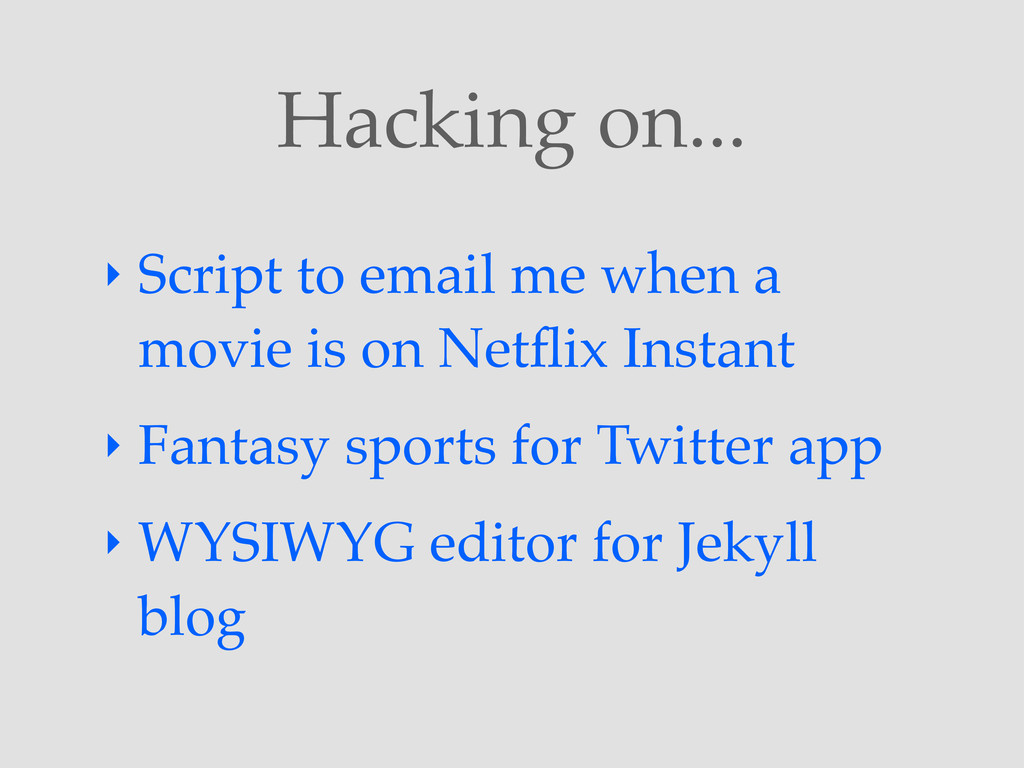 Hacking on... ‣ Script to email me when a movie...