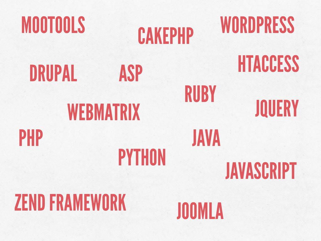 PHP ASP PYTHON RUBY JQUERY MOOTOOLS JAVASCRIPT ...