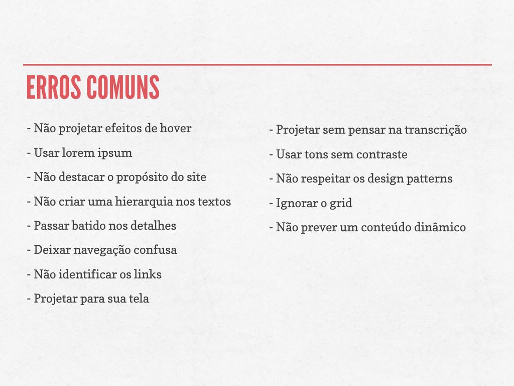 ERROS COMUNS - Não projetar efeitos de hover - ...