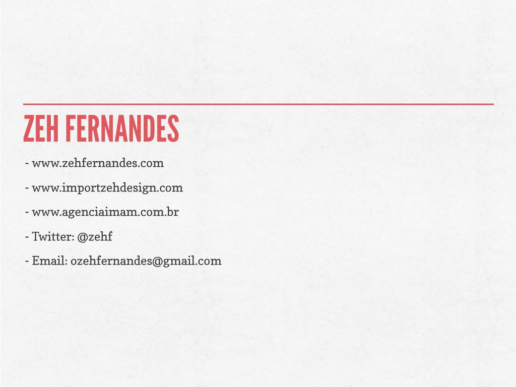 ZEH FERNANDES - www.zehfernandes.com - www.impo...