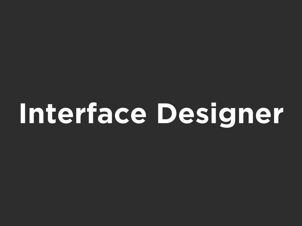 Interface Designer