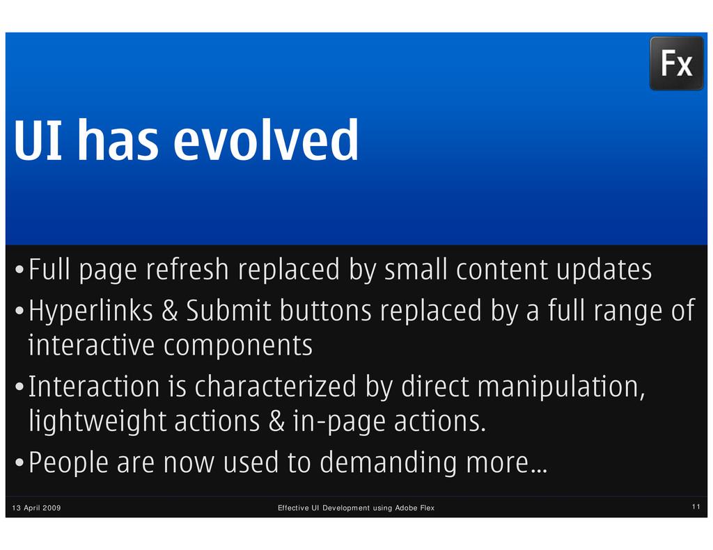 13 April 2009 Effective UI Development using Ad...