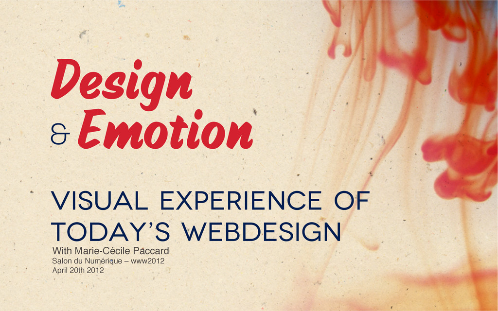 Design Emotion & Visual experience of today's...