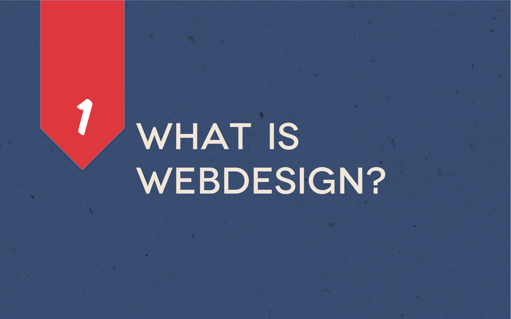 What is webdesign? 1