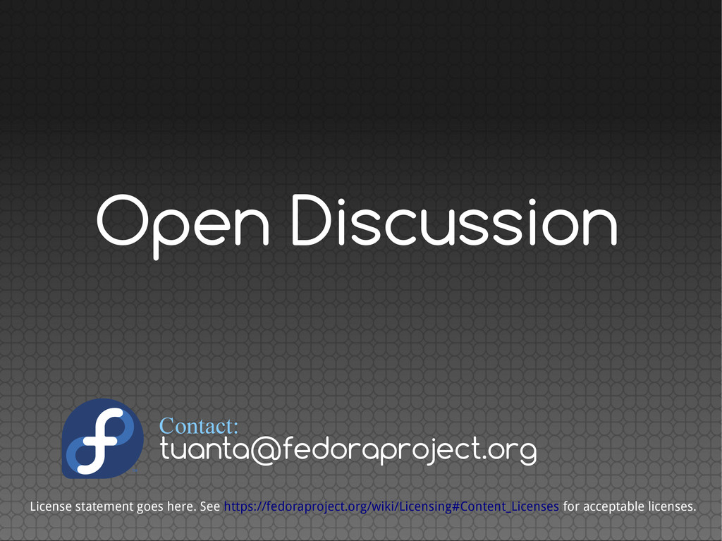 Open Discussion License statement goes here. Se...