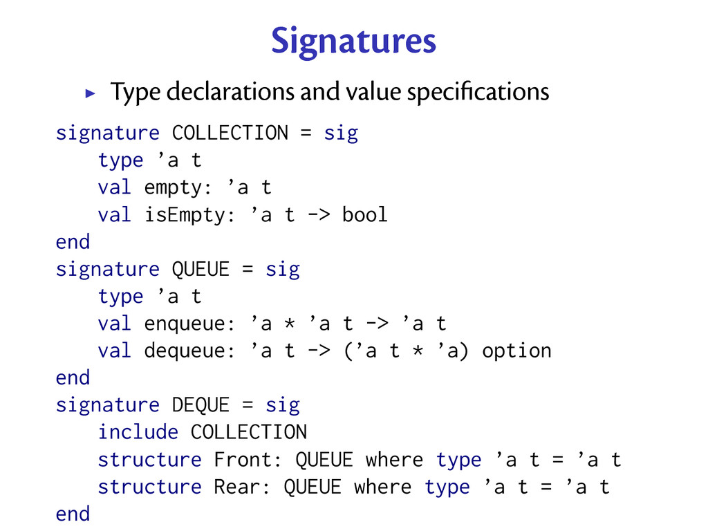 Signatures Type declarations and value specifica...