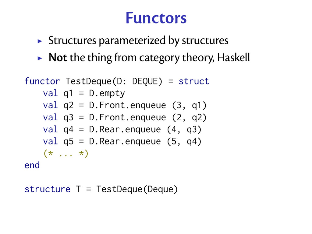 Functors Structures parameterized by structures...