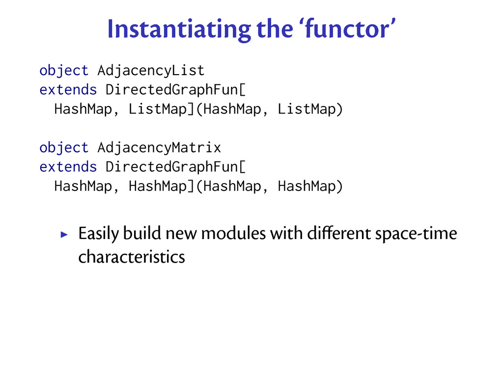 Instantiating the 'functor' object AdjacencyLis...