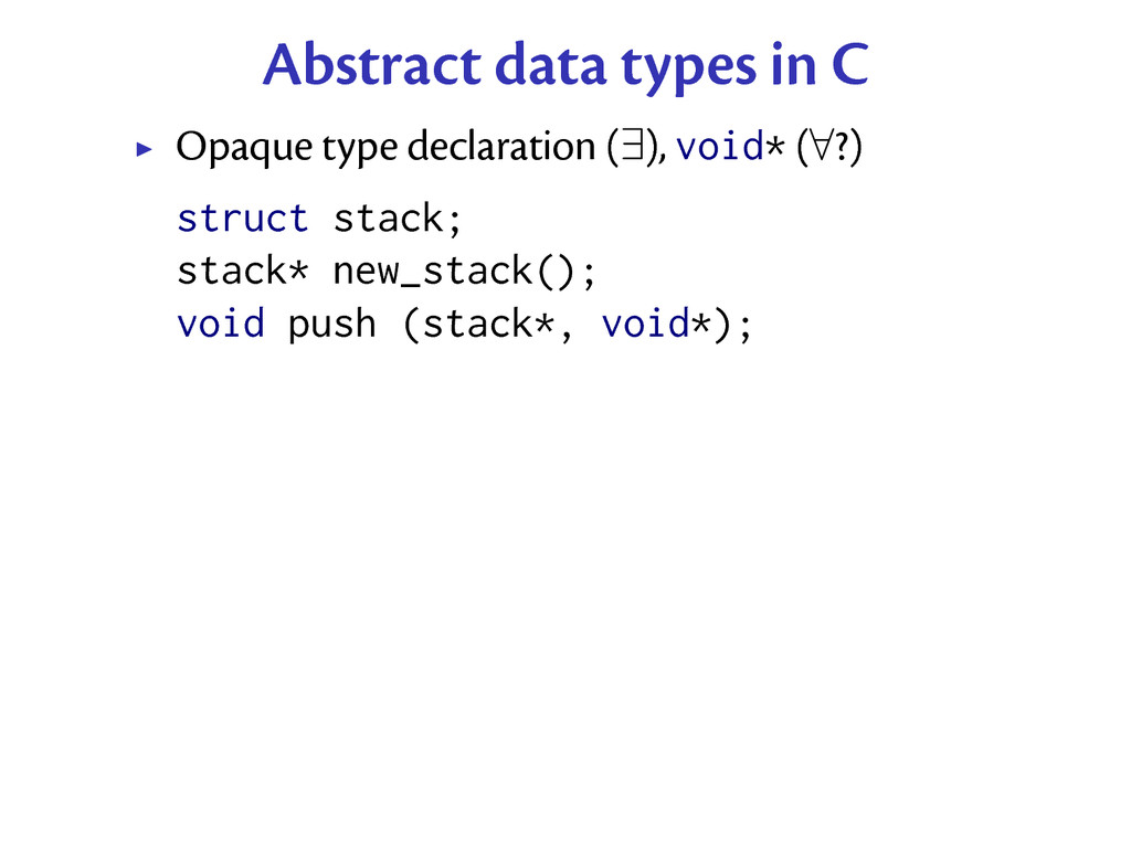 Abstract data types in C Opaque type declaratio...