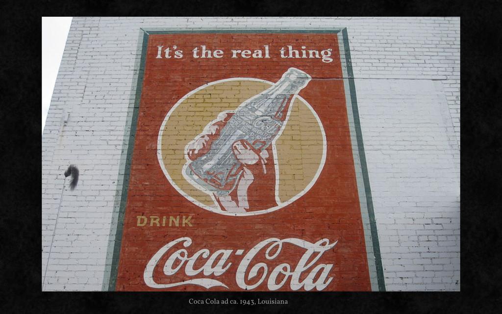 Coca Cola ad ca. 1943, Louisiana