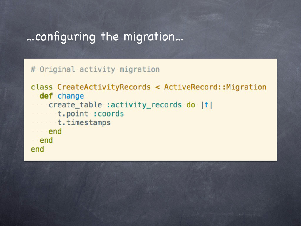 …configuring the migration…