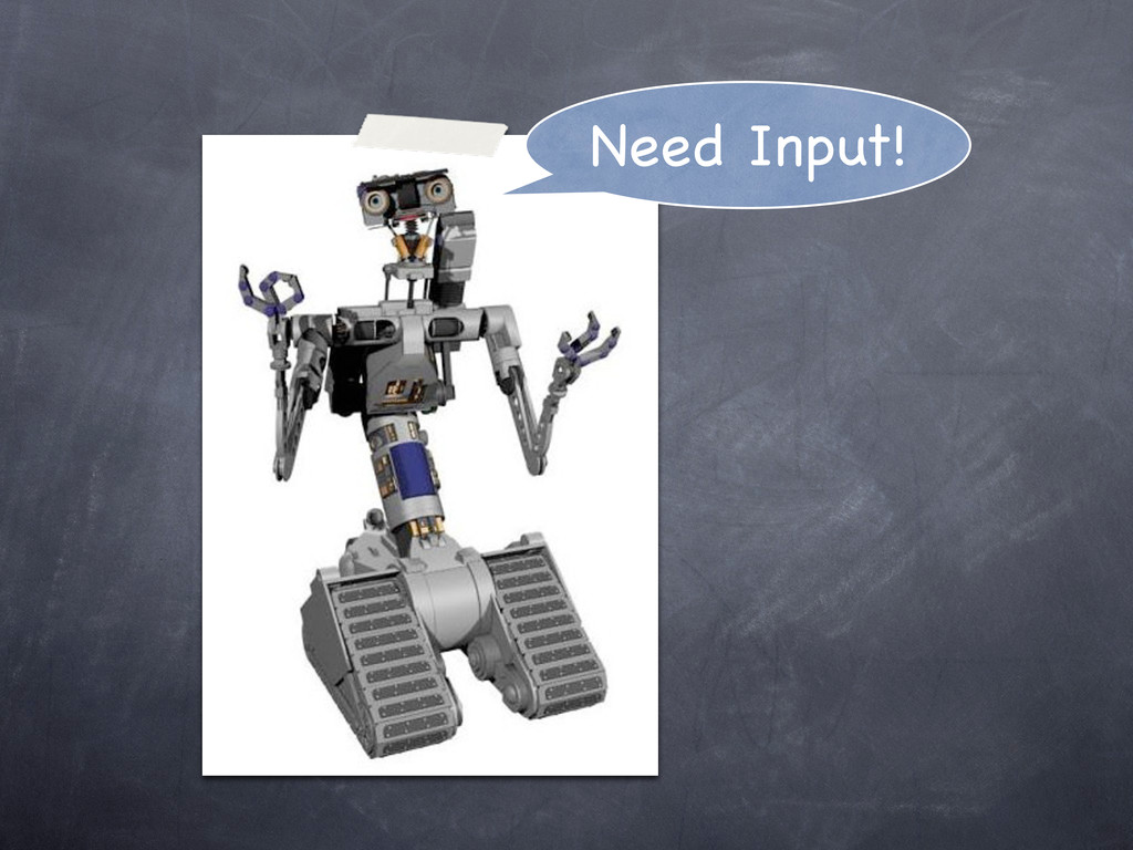 Need Input!