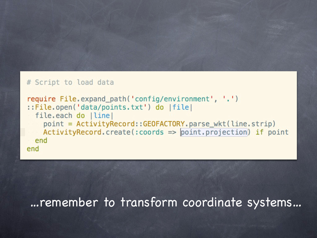 …remember to transform coordinate systems…