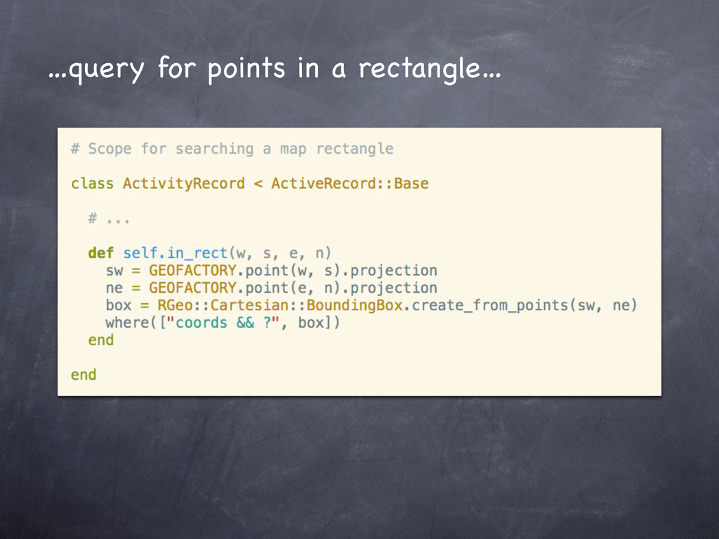 …query for points in a rectangle…