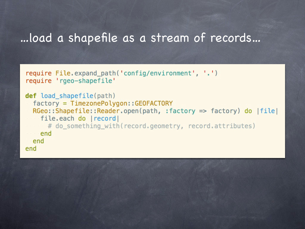 …load a shapefile as a stream of records…