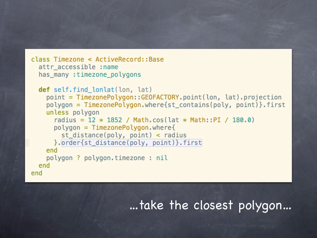 …take the closest polygon…