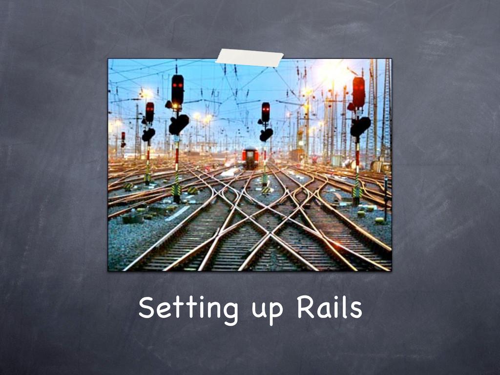 Setting up Rails
