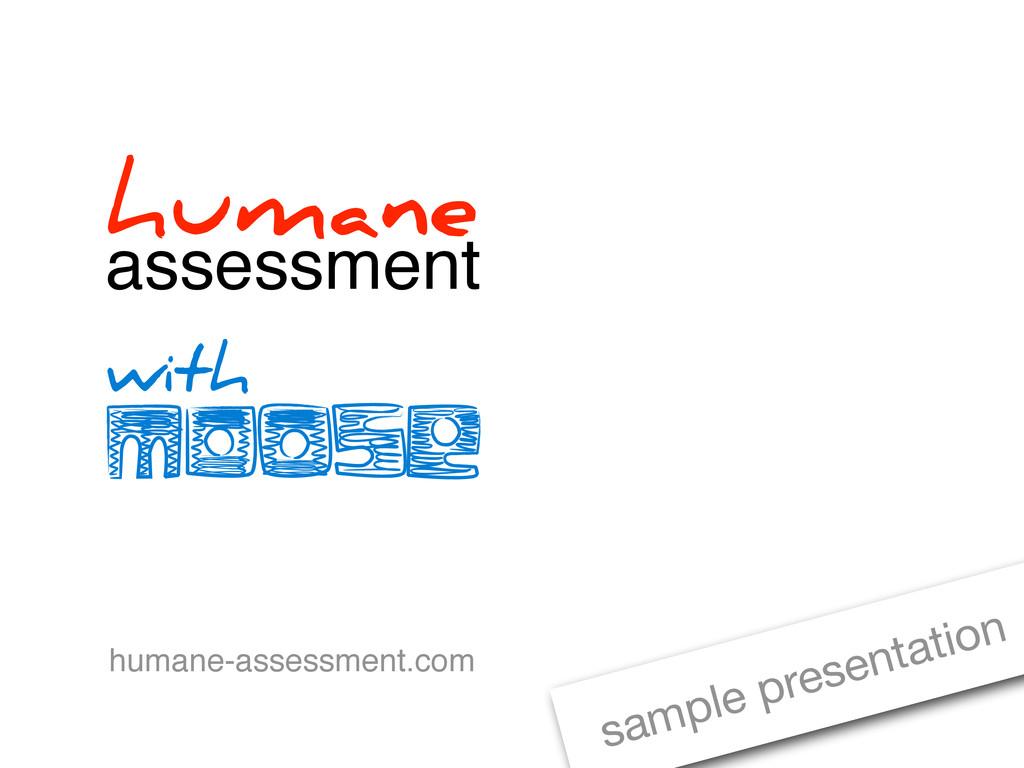 humane assessment with humane-assessment.com sa...