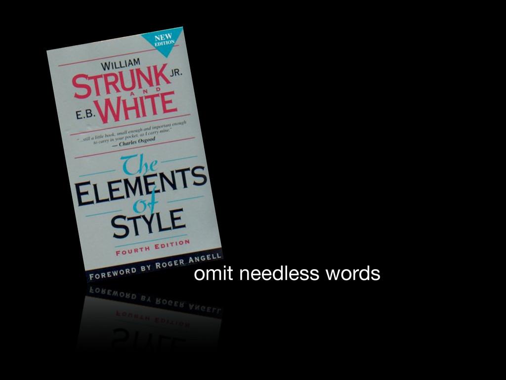omit needless words