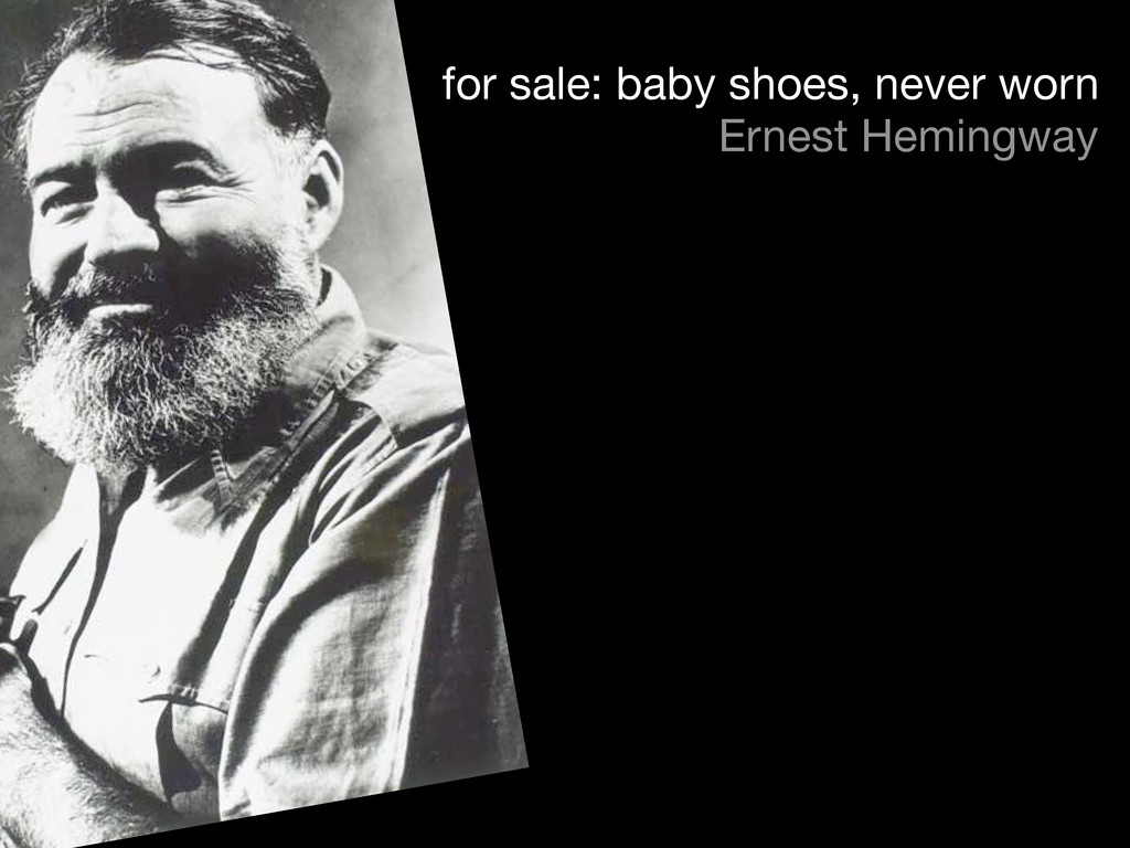 for sale: baby shoes, never worn Ernest Hemingw...