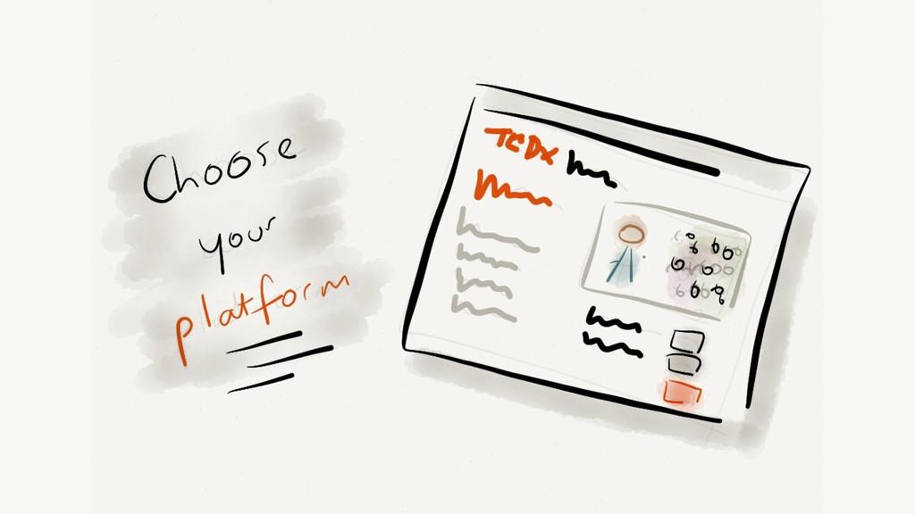 Step #2 - Choose your platform