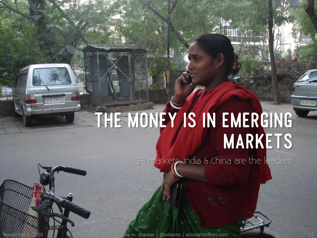 THE MONEY IS IN EMERGING MARKETS 28 markets. In...