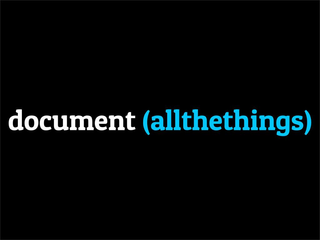 document (allthethings)