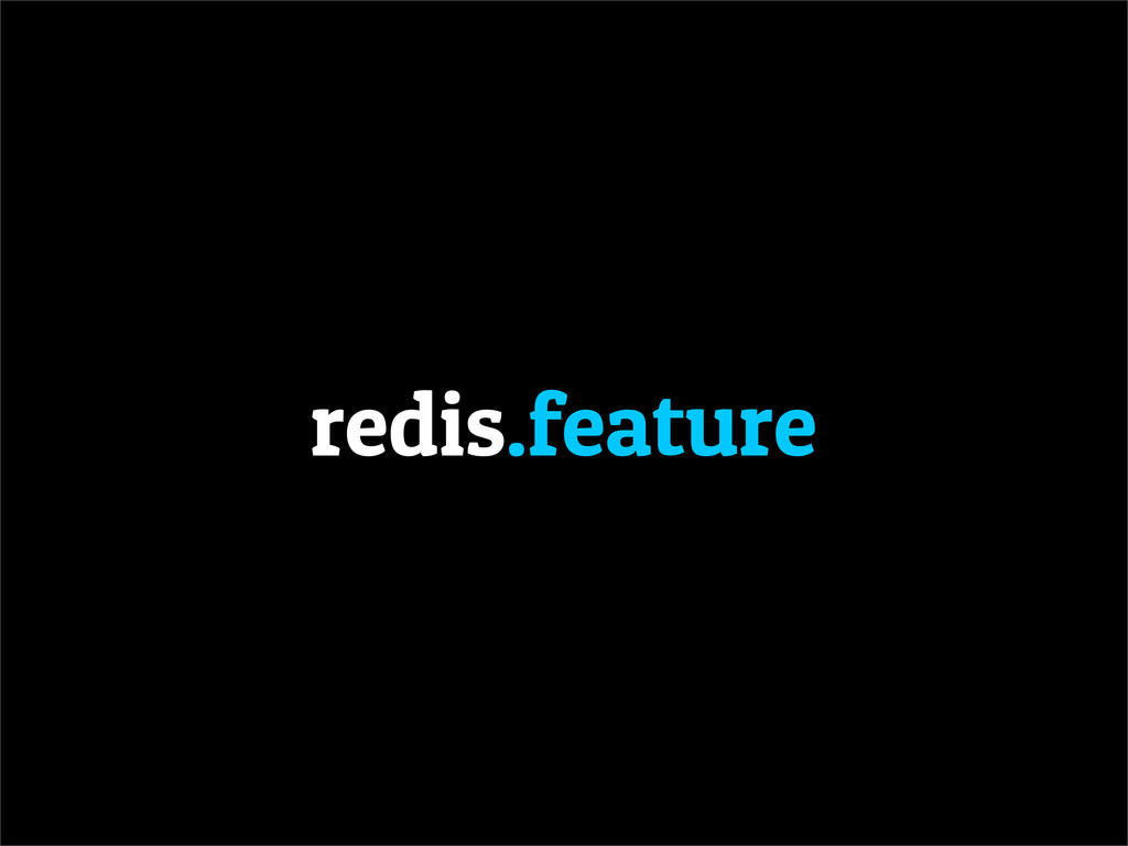 redis.feature