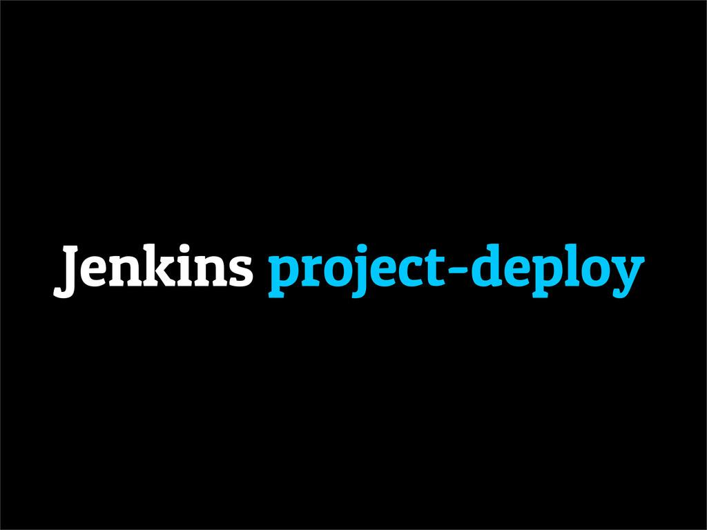 Jenkins project-deploy