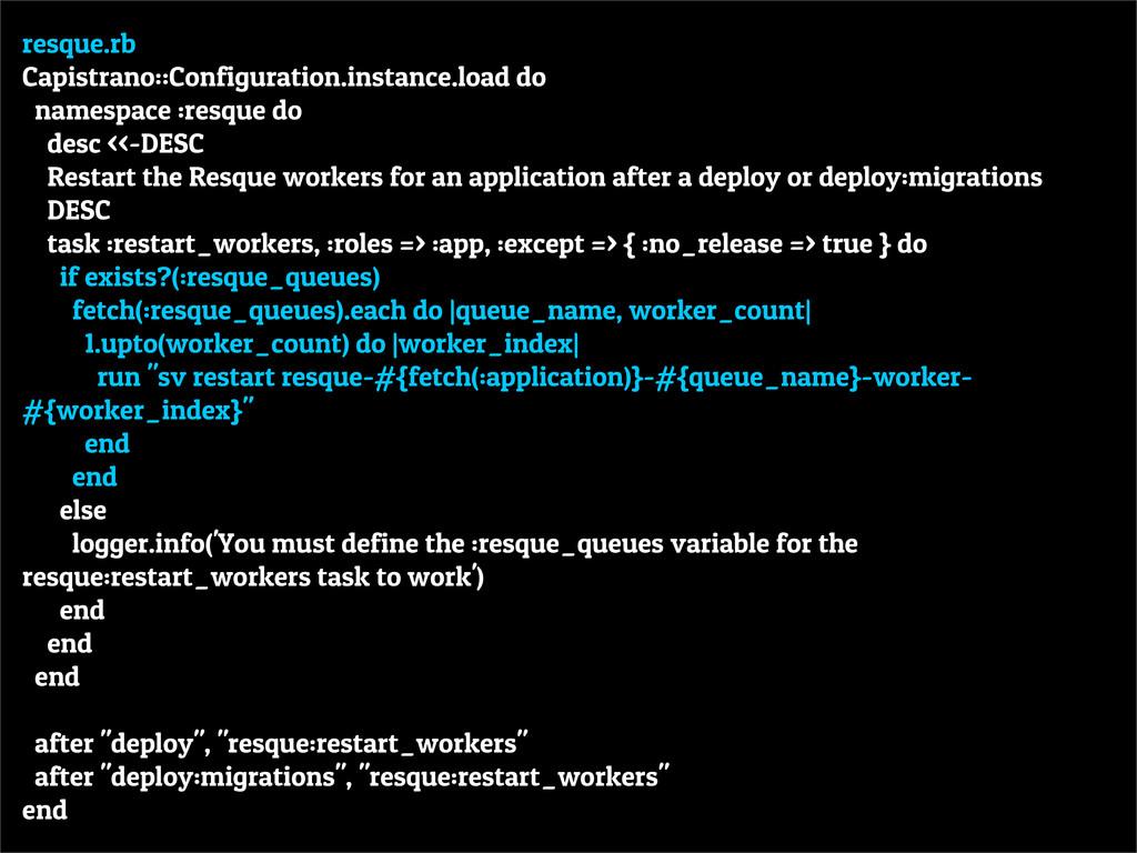 resque.rb Capistrano::Configuration.instance.lo...