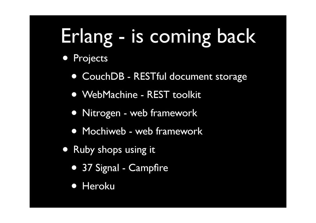 Erlang - is coming back • Projects • CouchDB - ...