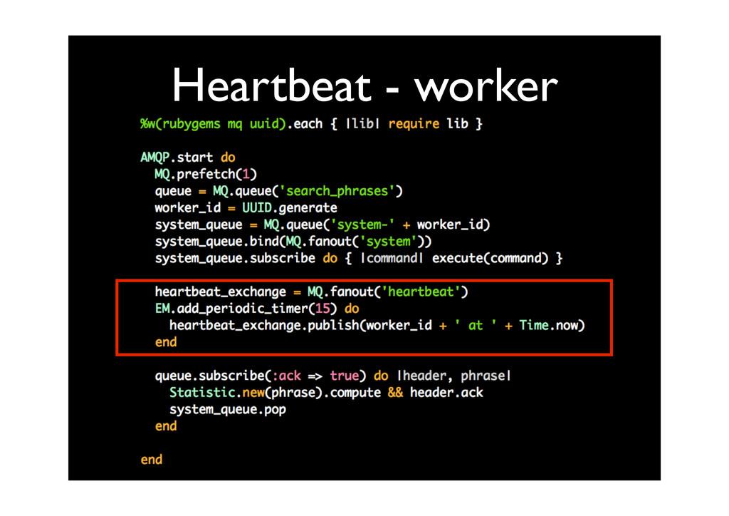 Heartbeat - worker